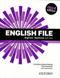 English File Third Edition Beginner Workbook with key / Рабочая тетрадь с ответами