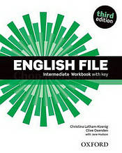 English File Third Edition Intermediate Workbook with key / Рабочая тетрадь с ответами
