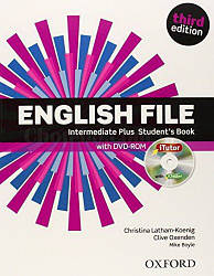 English File Third Edition Intermediate Plus Student's Book with iTutor / Учебник с диском