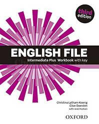 English File Third Edition Intermediate Plus Workbook with key / Рабочая тетрадь с ответами