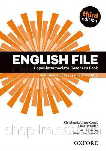 English File Third Edition Upper-Intermediate Teacher's Book with Test and Assessment CD-ROM / Книга для учит.
