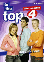 To the Top 4 Student's Book / Учебник