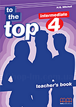 To the Top 4 Teacher's Book / Книга для учителя