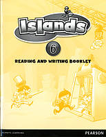 Islands 6 Reading and Writing Booklet