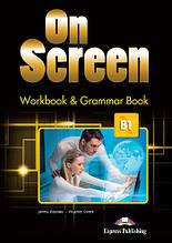 On Screen B1  Workbook And Grammar Book
