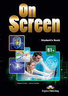 On Screen B1+ Student's Book Pack 3 Revised With Writing Book