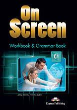On Screen C1  Workbook And Grammar Book