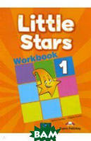 Evans Virginia, Dooley Jenny Little Stars 1. Workbook (international). Рабочая тетрадь