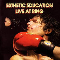 CD-Диск. Esthetic Education – Live At Ring