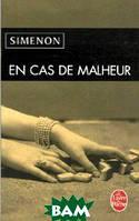 Georges Simenon En cas de malheur