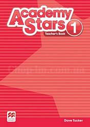 Academy Stars 1 Teacher's Book / Книга для учителя