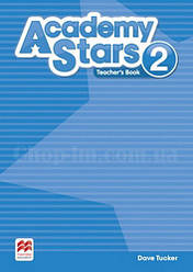 Academy Stars 2 Teacher's Book / Книга для учителя