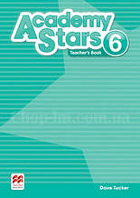 Academy Stars 6 Teacher's Book (Edition for Ukraine) / Книга для учителя