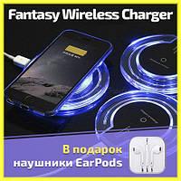 Хит Продаж! Беспроводная зарядка FANTASY Wireless Charger к Android/iPhone. Акция +Наушники EarPods в Подарок!
