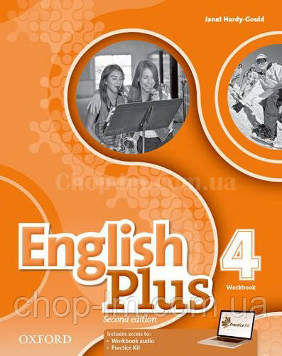 English Plus Second Edition Level 4 Workbook with access to Practice Kit / Рабочая тетрадь