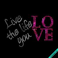 Термопечать на мокасины Live the life you love (Стекло,2мм-гем.,3мм-роз.)