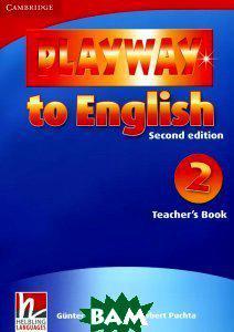 Gunter Gerngross, Herbert Puchta Playway to English: Level 2: Teacher`s Book