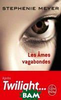 Stephenie Meyer Les Ames Vagabondes