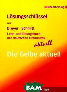 Lehr- Und Ubungsbuch Der Deutschen Grammatik - Aktuell: Losungsschlussel