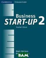 Mark Ibbotson, Bryan Stephens Business Start-up 2: Teacher`s Book