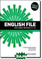 Christina Latham-Koenig, Clive Oxenden English File third edition Intermediate: Workbook with key