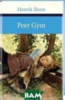 Ibsen H. Peer Gynt
