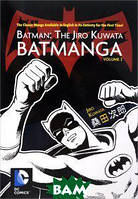 Jiro Kuwata Batman: The Jiro Kuwata Batmanga: Volume 2