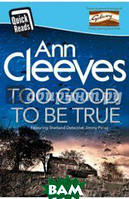 Cleeves Ann Too Good to be True