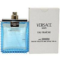 Парфюмерия лицензионная для мужчин  Versace Man Eau Fraiche 100 ml TESTER