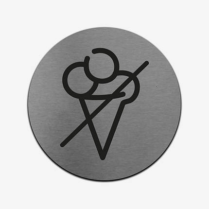 """Табличка кругла """"Морозиво заборонено"""" Stainless Steel, фото 2"""