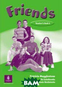 Mugglestone Patricia Friends 2 Teacher`s Book