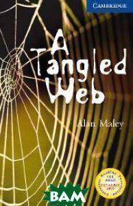 Maley CER (Cambridge English Readers) 5 A Tangled Web