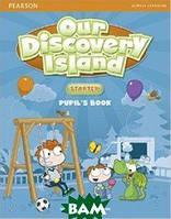 Lochowski Tessa Our Discovery Island. Starter. Pupil`s Book with PIN Code