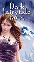 Таро Тёмных Сказок / Dark Fairytale Tarot
