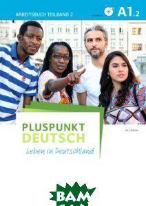 Pluspunkt Deutsch - einfach gut A1: Teilband 02. Arbeitsbuch und L& 246;sungsbeileger (+ DVD)