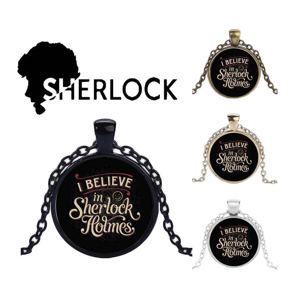 Кулон I believe in Sherlock Holmes Шерлок Холмс ретро