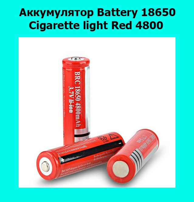 Аккумулятор Battery 18650 Cigarette light Red 4800
