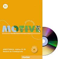 Немецкий язык | Motive | Arbeitsbuch+CD, В1. Рабочая тетрадь (19-30) | Hueber