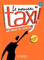Le Nouveau Taxi! 1. A1. Méthode de Français. Livre de l'élève avec DVD-ROM