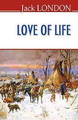Love of Life = Любов до життя / Jack London