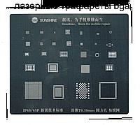 Трафарет BGA Iphone 6S/6S Plus Sunshine лазерная гравировка