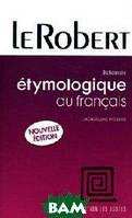 Jacqueline Picoch Dictionnaire etymologique du francais