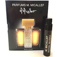 M. Micallef Royal Muska - Парфюмированная вода 1,6ml (пробник) (Оригинал)