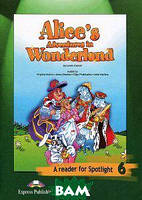 Alice's Adventures in Wonderland. Книга для чтения. 6 класс
