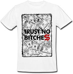 Футболка Trust No B*tches (белая)