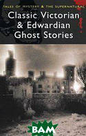 Rex Collings Classic Victorian & Edwardian Ghost Stories
