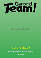 Английский язык / Oxford Team / Teacher's Book. Книга учителя, 2 / Oxford