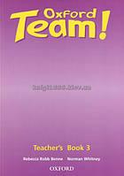Английский язык / Oxford Team / Teacher's Book. Книга учителя, 3 / Oxford
