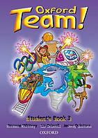 Английский язык / Oxford Team / Student's Book. Учебник, 3 / Oxford
