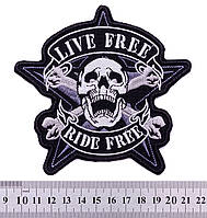 """Нашивка """"Live Free, Ride Free"""""""